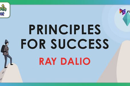 สรุป Principles for Success Ray Dalio ฉบับง่าย ครบ ทุกประเด็น